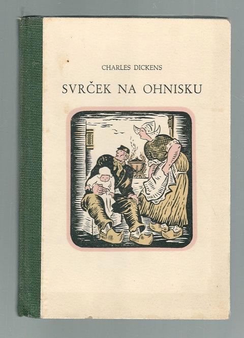 Dickens Charles, Svrček na ohnisku