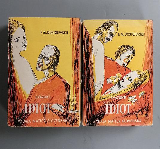 Dostojevskij F. M., Idiot I. + II.
