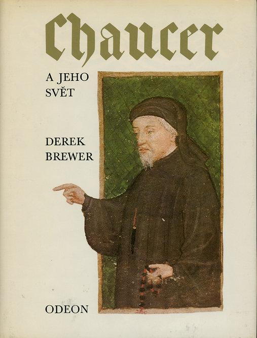 Brewer Derek, Chaucer a jeho svět
