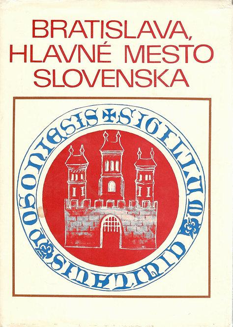 Horváth, Rákoš, Watzka, Bratislava, hlavné mesto Slovenska