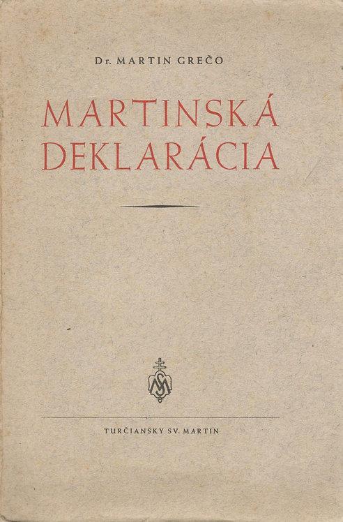 Grečo Martin, Martinská deklarácia
