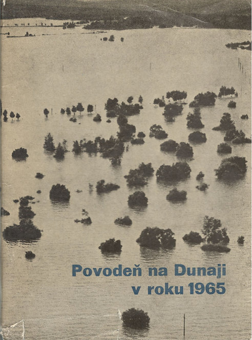 Hronec Š. a kol., Povodeň na Dunaji v roku 1965