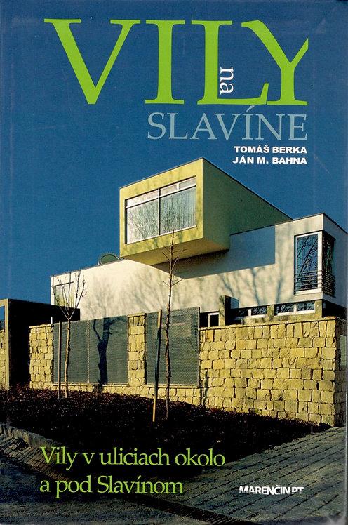 Berka Tomás - Bahna Ján M., Vily na Slavíne