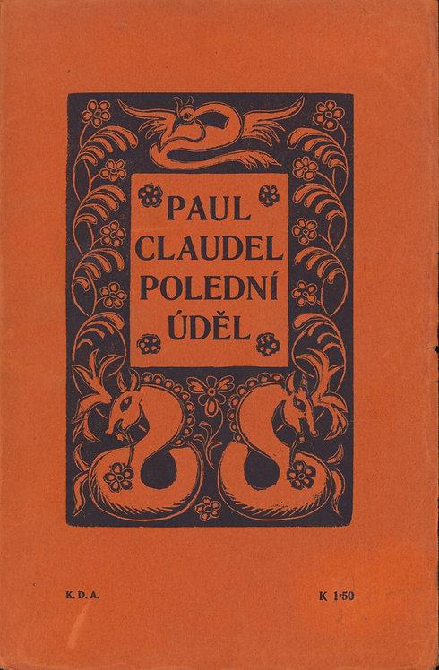 Claudel Paul, Polední úděl