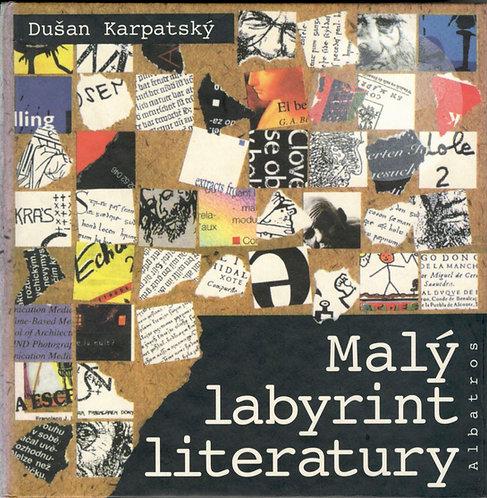 Karpatský Dušan, Malý labyrint literatury