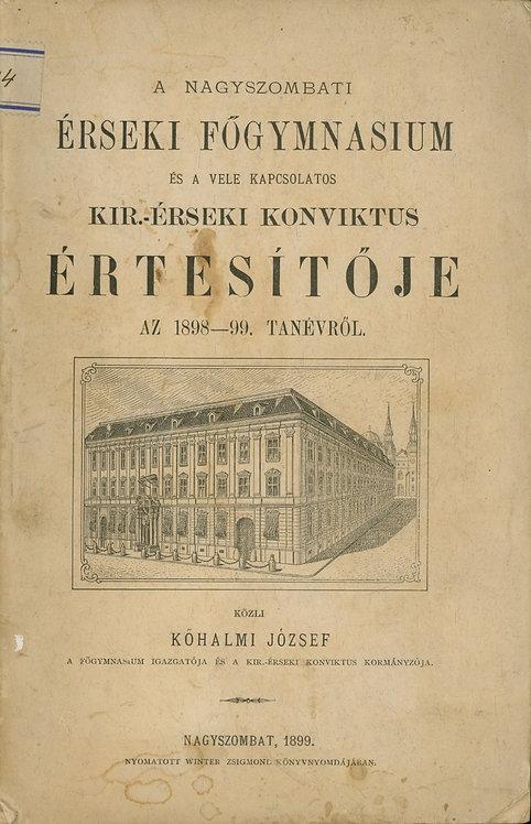 Kőhalmi József, A nagyszombati Érseki Főgimnázium és a vele kapcsolatos Kir.