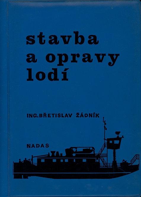 Žádník Břetislav, Stavba a opravy lodí