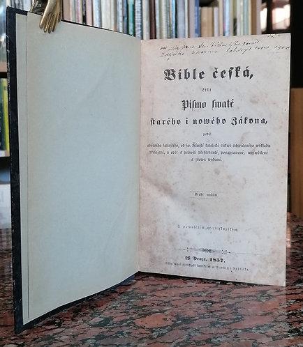 Bible česká, čili Písmo swaté starého i nowého Zákona 1857