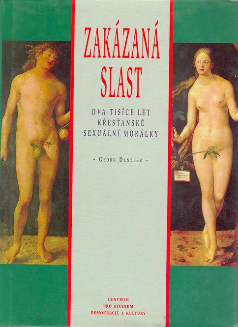 Denzler Georg, Zakázaná slast. Dva tisíce let křesťanské sexuální morálky