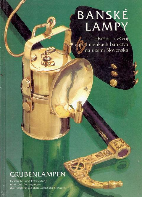 Magula R. - Turčan T., Banské lampy. História a vývoj v podmienkach baníctva