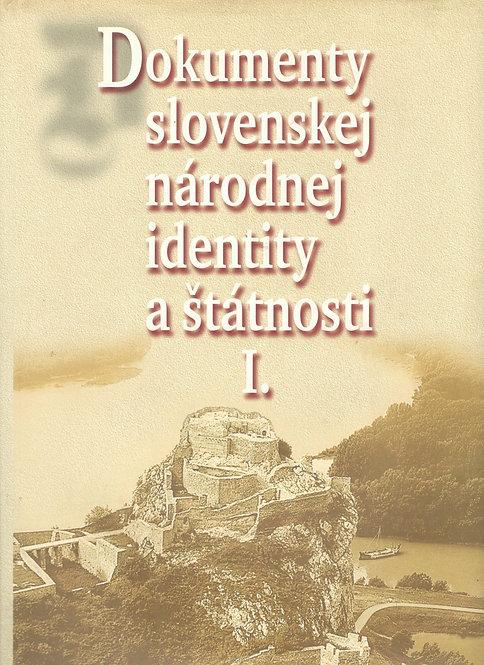 Dokumenty slovenskej národnej identity a štátnosti I.