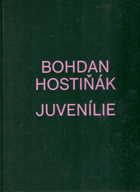 Hostiňák Bohdan, Juvenílie