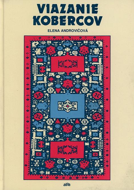 Androvičová Elena, Viazanie kobercov