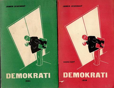 Jesenský Janko, Demokrati I. - II.