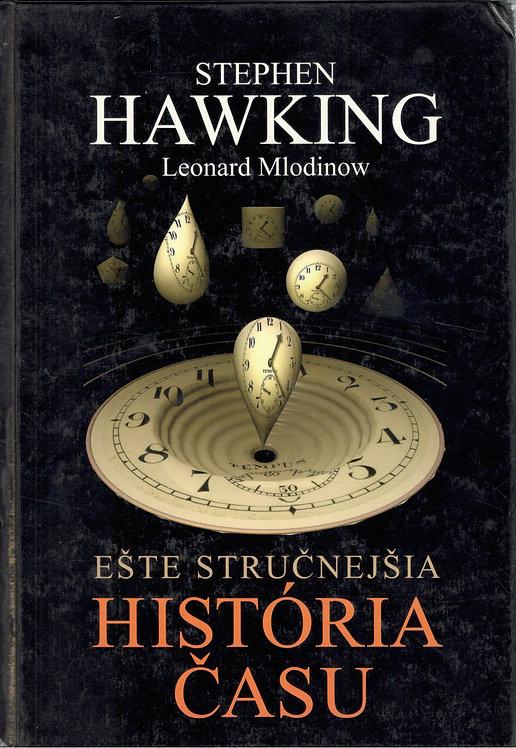 Hawking Stephen - Mlodinow Leonard, Ešte stručnejšia história času
