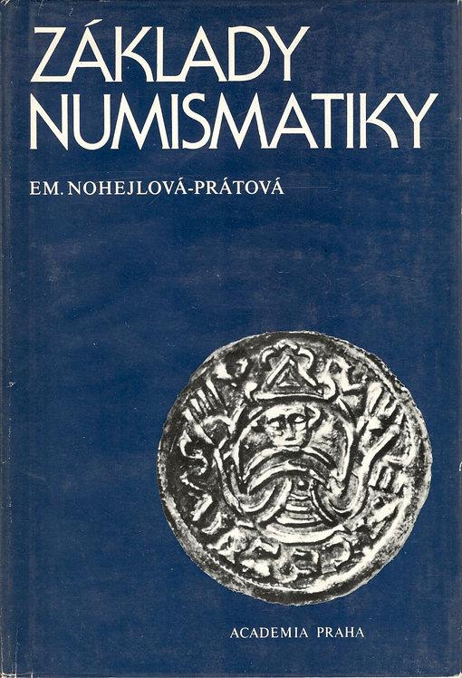 Nohejlová-Prátová Em., Základy numismatiky