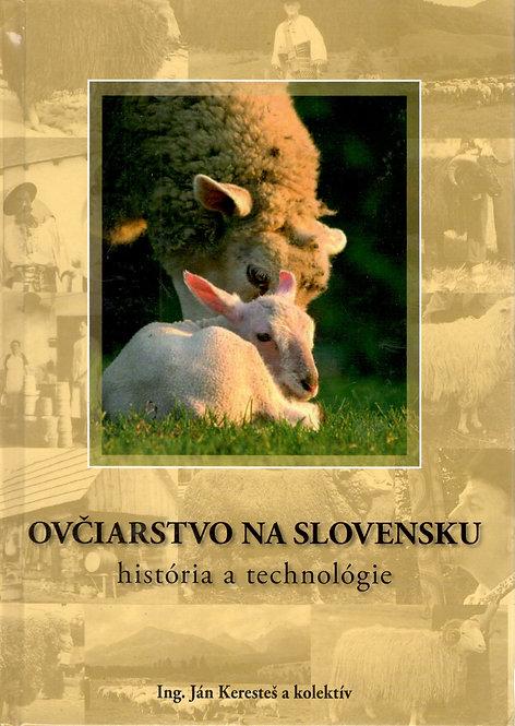 Keresteš Ján, Ovčiarstvo na Slovensku. História a technológie