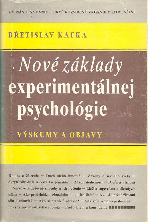 Kafka Břetislav, Nové základy experimentálnej psychológie