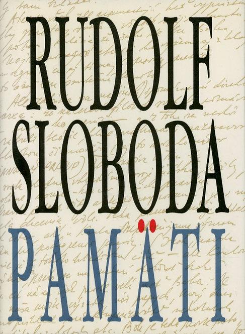 Sloboda Rudolf, Pamäti