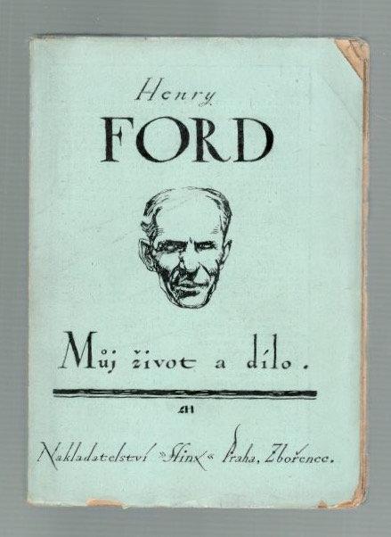Ford Henry, Můj život a dílo