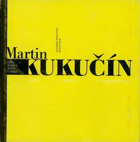 Martin Kukučín. Epik života - život v epike