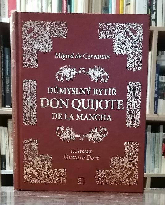 Cervantes Miguel de, Dumyslný rytíř Don Quijote de la Mancha