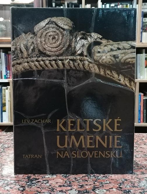 Zachar Lev, Keltské umenie na Slovensku