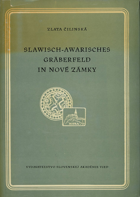 Čilinská Zlata, Slawisch-Awarisches Gräberfeld in Nové Zámky