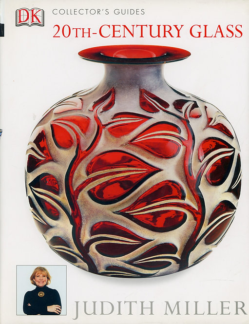 Miller Judith, 20th - Century Glass