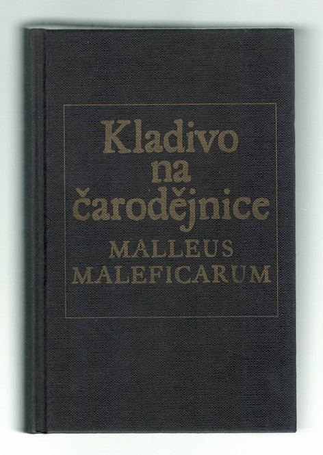 Kladivo na čarodějnice. Malleus Maleficarum