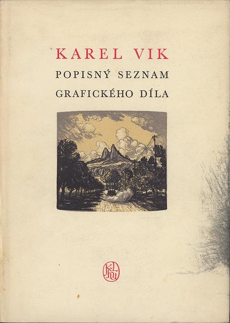 Borovský Jiří - Borovská Nelly, Karel Vik, Popisný seznam grafického díla