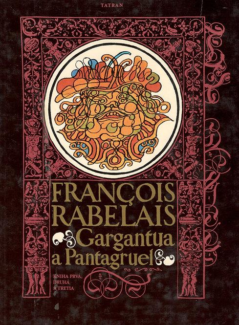 Rabelais François, Gargantua a Pantagruel
