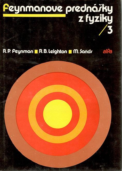 Feynman - Leighton - Sands, Feynmanove prednášky z fyziky 3