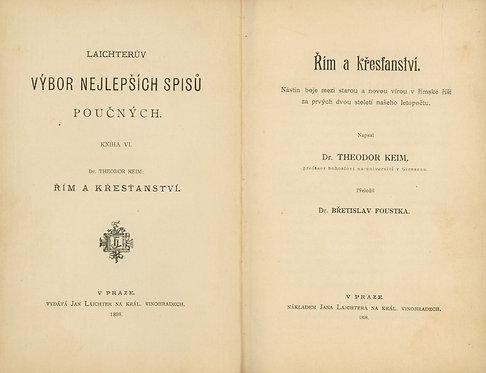 Keim Theodor, Řím a křesťanství