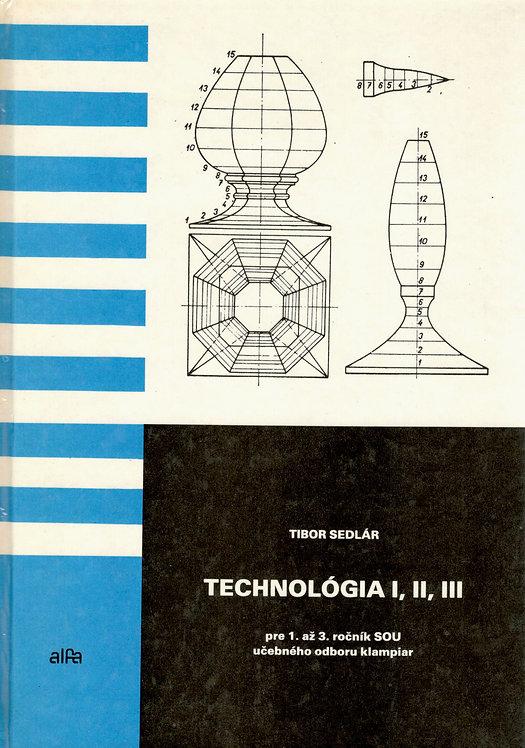 Sedlár T., Technológia I, II, III pre 1. až 3. ročník SOU uč. od. klampiar