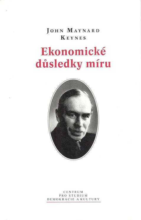 Keynes John Maynard, Ekonomické důsledky míru