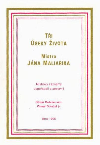 Doležal O. - Doležal O., Tři úseky života Mistra Jána Maliarika
