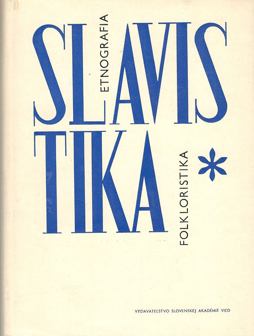 Slavistika, Etnografia, Folkloristika