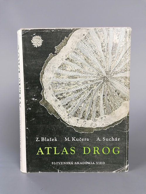 Blažek Z. - Kučera M. - Suchár A., Atlas drog