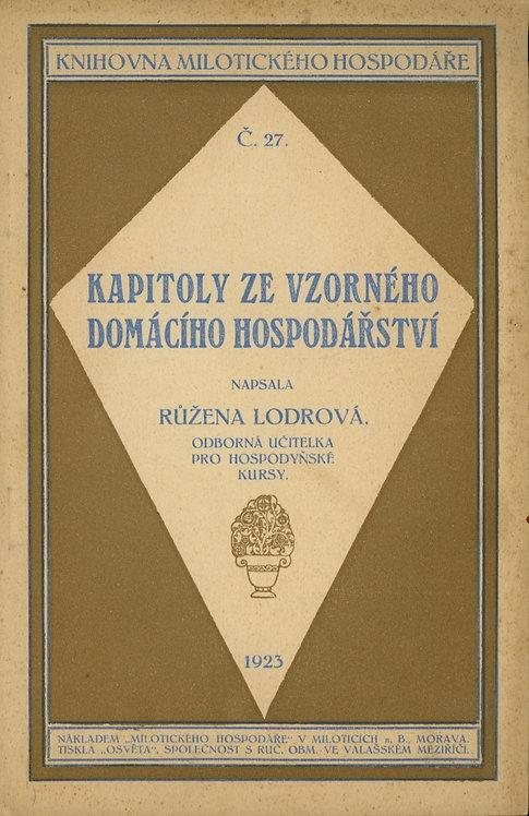 Lodrová Růžena, Kapitoly ze vzorného domácího hospodářství