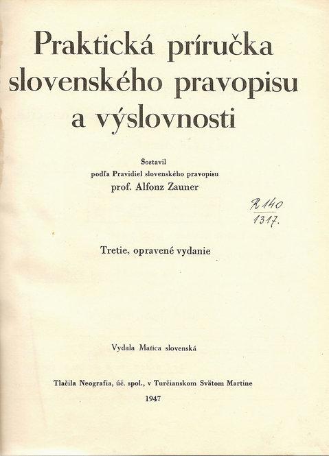 Zauner Alfonz, Praktická príručka slovenského pravopisu a výslovnosti