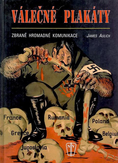Aulich James, Válečné plakáty