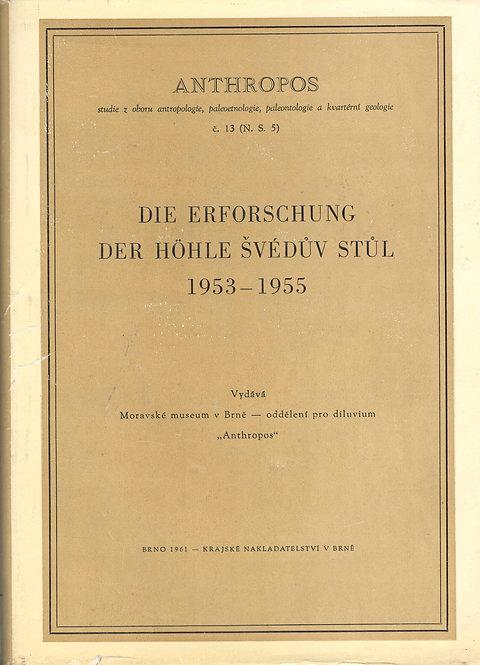 Die Erforschung der Höhle Švédův stůl 1953-1955