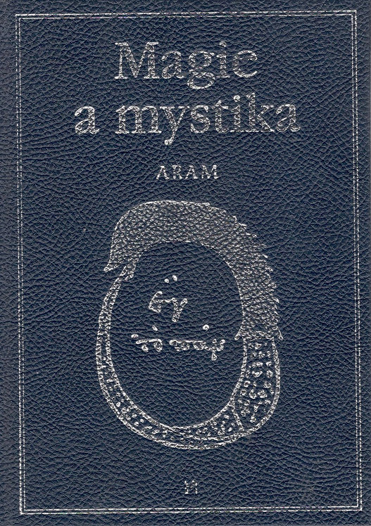 Aram Kurt, Magie a mystika v minulosti a v současnosti