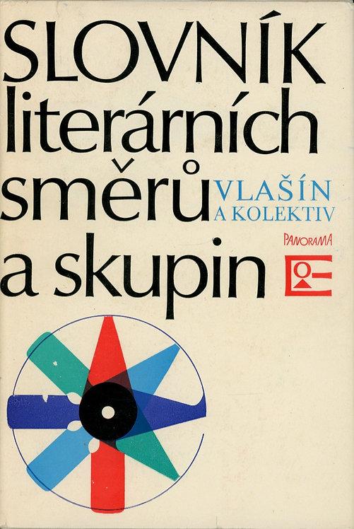 Vlašín Štěpán, Slovník literárních směrů a skupin