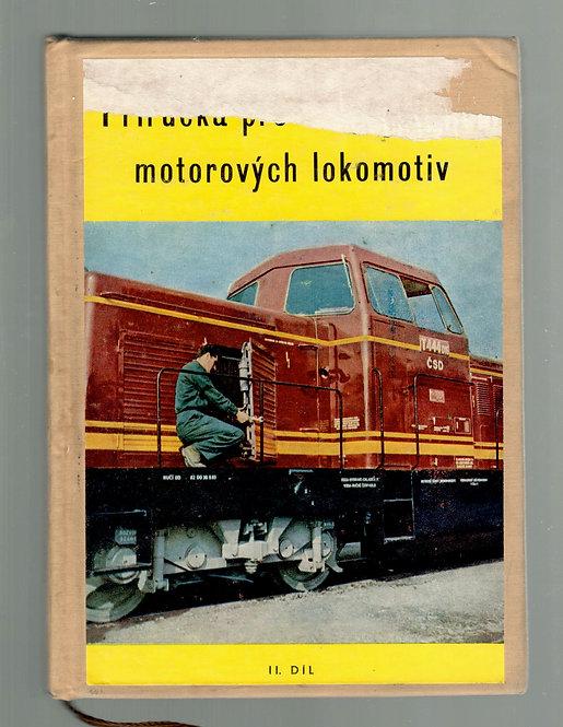 Zich - Kaválek - Trcka, Příručka pro strojvedoucí motorových lokomotiv II. díl