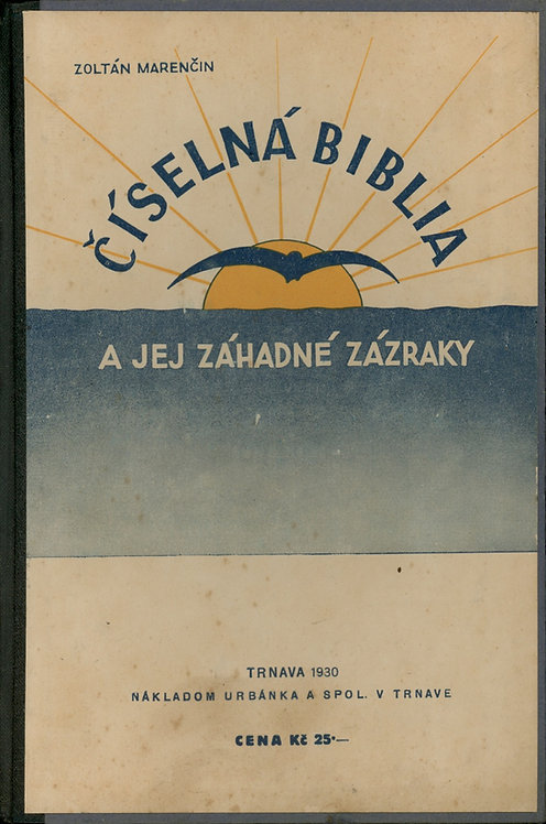 Marenčin Zoltán, Číselná biblia a jej záhadné zázraky