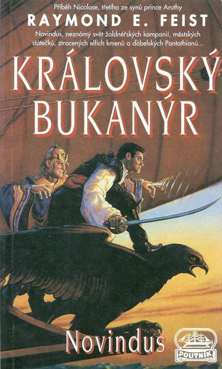 Feist Raymond E., Královský bukanýr - Novindus
