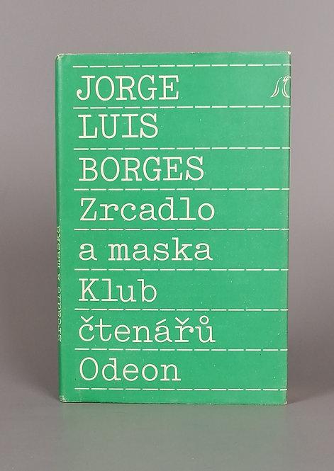 Borges Jorge Luis, Zrcadlo a maska