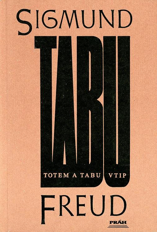 Freud Sigmund, Totem a tabu, Vtip a jeho vztah k nevědomí